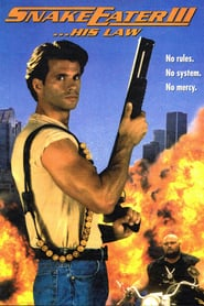 Snake Eater III: His Law (1992)
