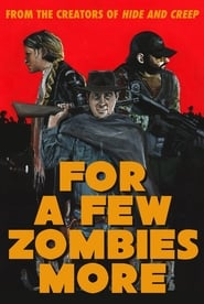 Poster For a Few Zombies More 2015
