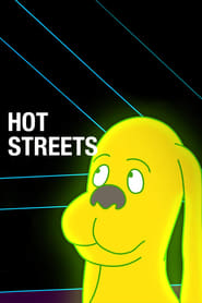 Hot Streets en streaming