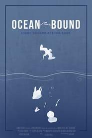 مترجم أونلاين و تحميل Ocean Bound 2021 مشاهدة فيلم