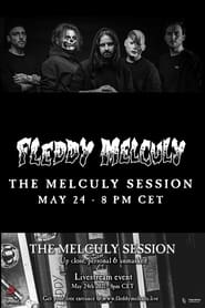 Fleddy Melculy: The Melculy Session (2021)