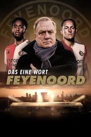 Das eine Wort: Feyenoord 2021