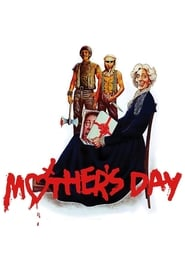 Watch Mother's Day (1980) Full Movie Online Free | Stream Free Movies & TV Shows