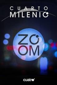 Cuarto Milenio Zoom