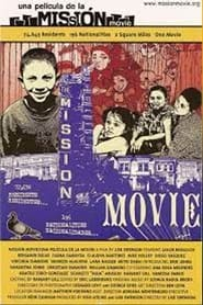 Mission Movie 2004