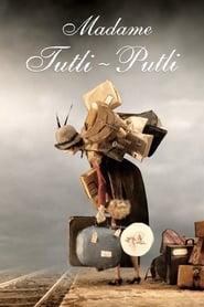 Madame Tutli-Putli (2007)