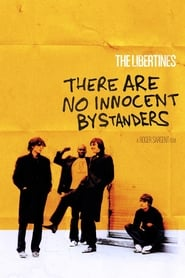 The Libertines - There Are No Innocent Bystanders 2011