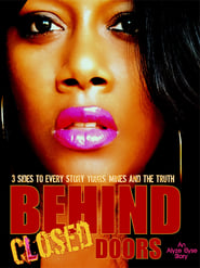 Behind Closed Doors (2013)