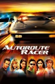 Voir Autoroute Racer en streaming complet gratuit   film streaming, StreamizSeries.com