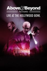 Above & Beyond: Acoustic - Live at the Hollywood Bowl