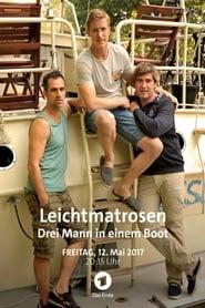 Leichtmatrosen – Drei Mann in einem Boot