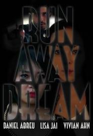 Runaway Dream (2014) Online Cały Film Lektor PL