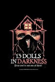 13 Dolls In Darkness