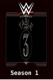 WWE Table For 3 Season
