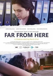 Watch Far from Here (2017) Fmovies