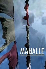 مشاهدة فيلم Mahalle مترجم