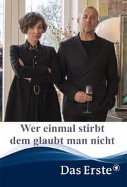 مشاهدة فيلم Wer einmal stirbt dem glaubt man nicht 2020 مترجم أون لاين بجودة عالية