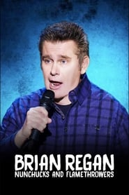 مشاهدة فيلم Brian Regan: Nunchucks and Flamethrowers مترجم