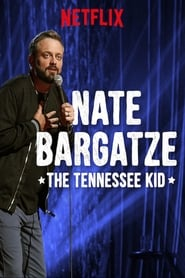 ver Nate Bargatze: The Tennessee Kid pelicula en gnula