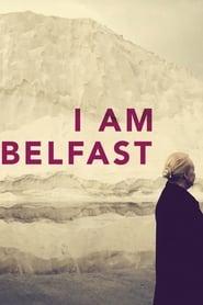 I Am Belfast (2016)