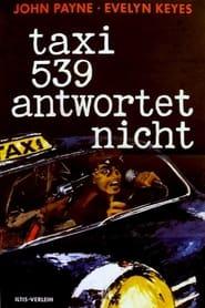 Taxi 539 antwortet nicht
