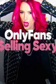 OnlyFans: Selling Sexy (2021)