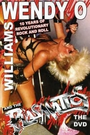 Wendy O. Williams and the Plasmatics - 10 Years of Revolutionary Rock and Roll