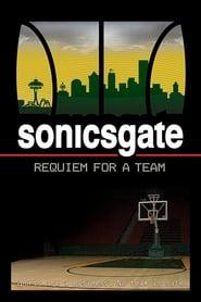 Film streaming | Voir Sonicsgate: Requiem for a Team en streaming | HD-serie