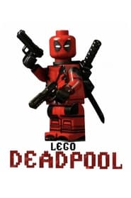 Deadpool Movie in LEGO (2021)