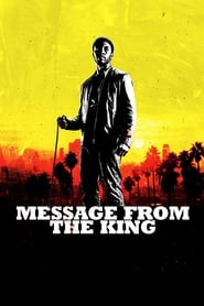 Message from the King (2016) -