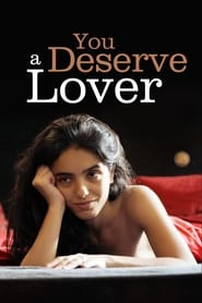 You Deserve a Lover