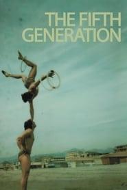 La Quinta Generazione movie