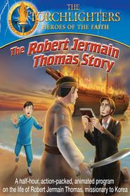 The Robert Jermain Thomas Story (2015)