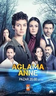 Δες το Ağlama Anne (2018) online με ελληνικούς υπότιτλους
