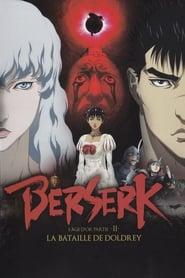 Berserk, l'âge d'or - Partie 2 - La Bataille de Doldrey movie