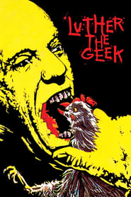 Luther the Geek (1989)