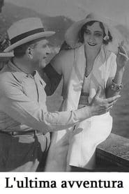 L'ultima avventura 1932