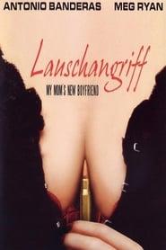 Lauschangriff – My Mom's New Boyfriend