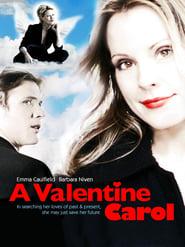 A Valentine Carol (2007)