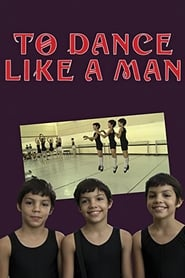 Poster To Dance Like a Man 2011