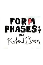 Form Phases IV