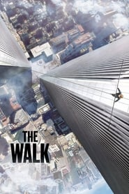 Image The Walk: Sfidează limitele (2015)