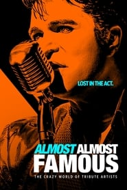 Poster Almost Almost Famous 2018