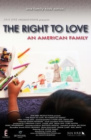 Regarder The Right to Love: An American Family