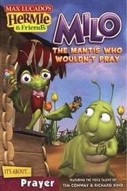 Hermie & Friends: Milo the Mantis Who Wouldn't Pray