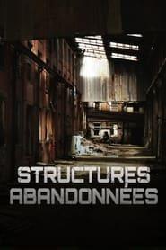 Structures abandonnées