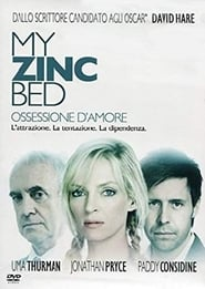 My Zinc Bed - Ossessione d'amore 2008