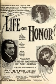 Life or Honor? 1918