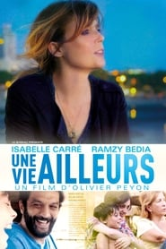 Une vie ailleurs streaming vf