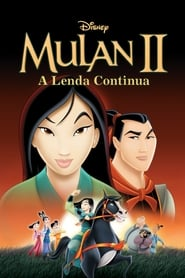 Mulan 2: A Lenda Continua Torrent (2004)